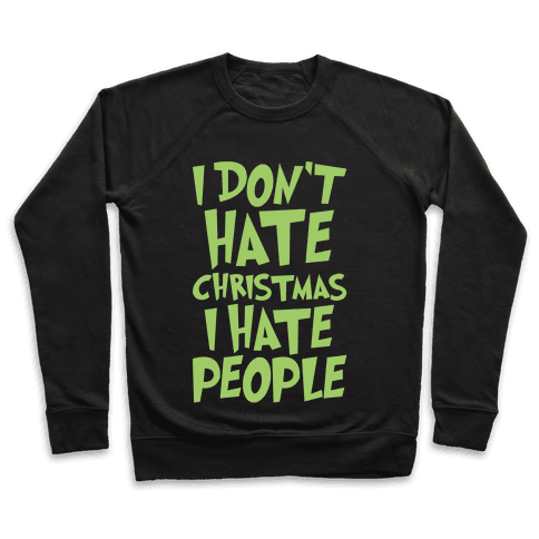 I Don't Hate Christmas I Hate People Parody White Print