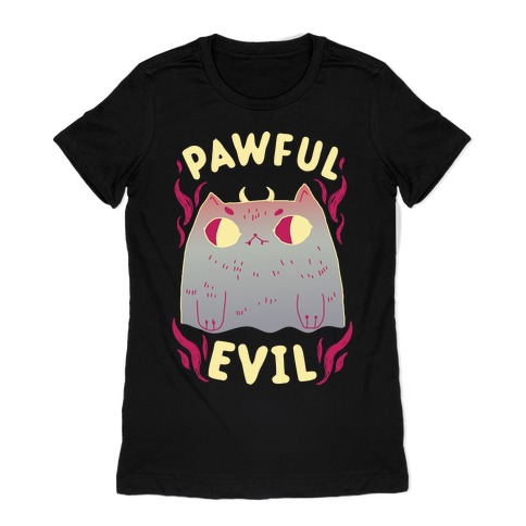 Pawful Evil Womens T-Shirt