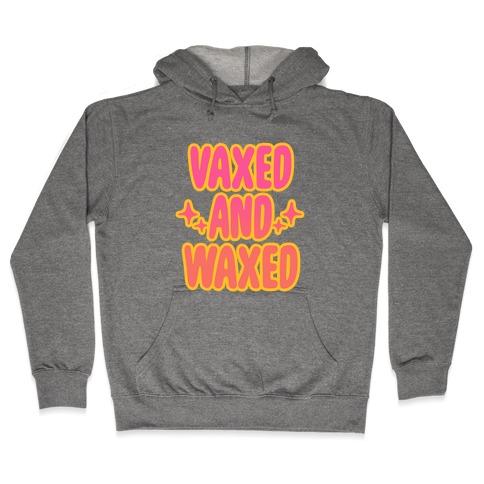 Vaxed and Waxed Hooded Sweatshirt