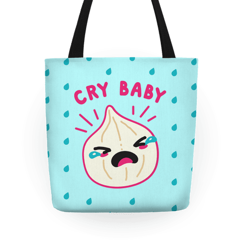 Cry Baby Onion Tote