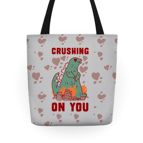 Crushing On You Tote