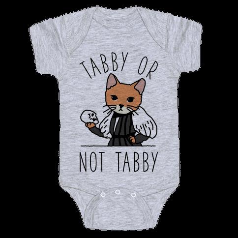 Tabby Or Not Tabby Baby Onesy