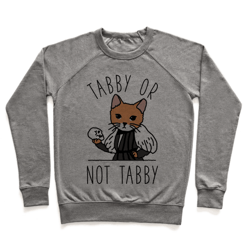 Tabby Or Not Tabby Pullover