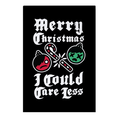 Merry Christmas, I Could Care Less Garden Flag