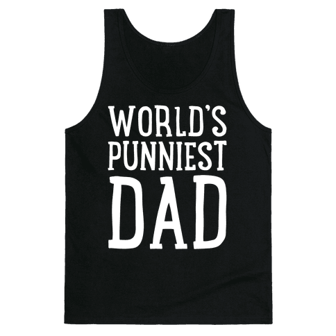 World's Punniest Dad White Print Tank Top