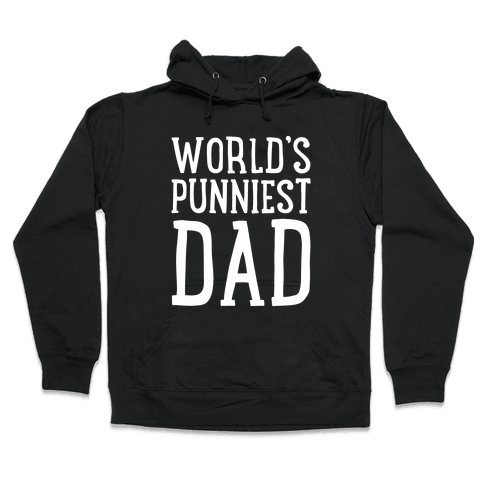 World's Punniest Dad White Print Hooded Sweatshirt
