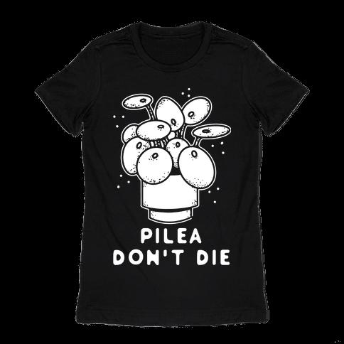 Pilea Don't Die Womens T-Shirt