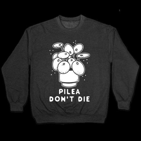 Pilea Don't Die Pullover