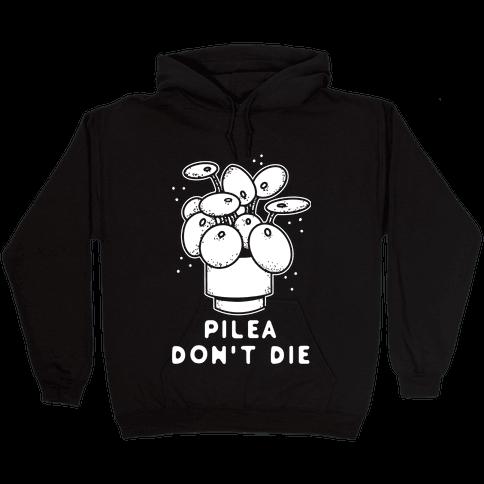 Pilea Don't Die Hooded Sweatshirt