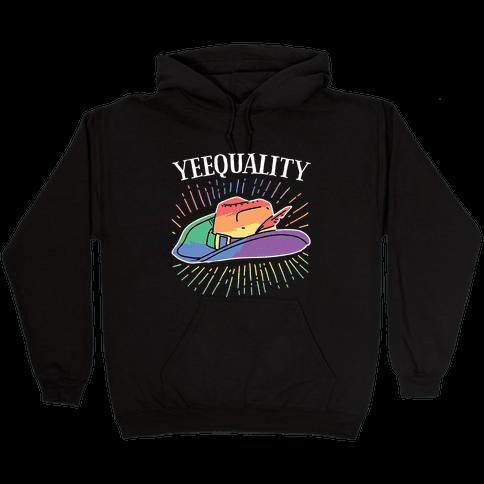 Yeequality Hooded Sweatshirt