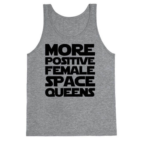 More Positive Female Space Queens  Tank Top