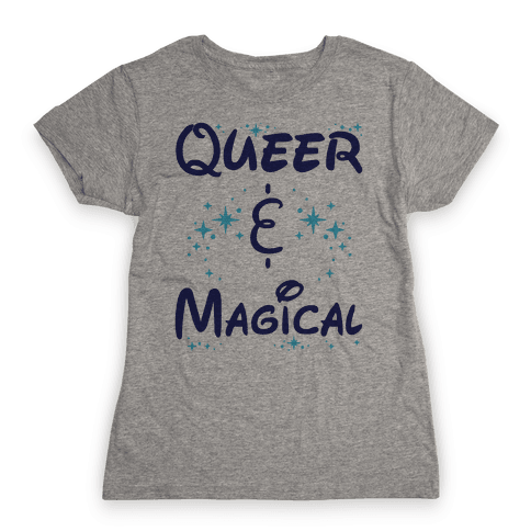 Queer and Magical Womens T-Shirt