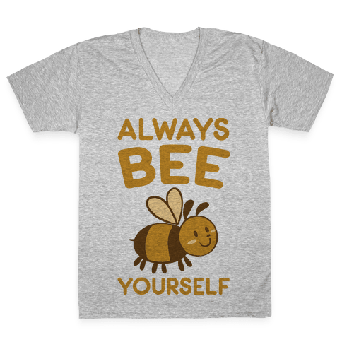 Always Bee Yourself V-Neck Tee Shirt