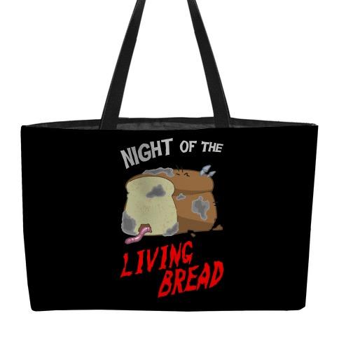 Night Of The Living Bread Weekender Tote