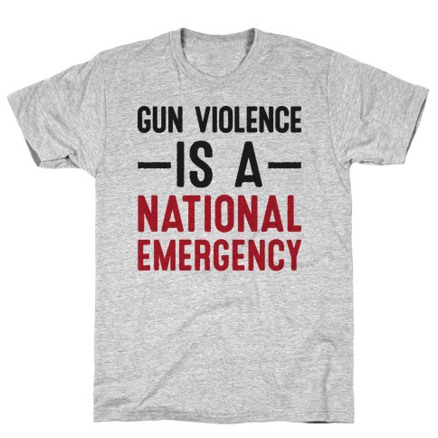 Gun Violence is a National Emergency T-Shirt