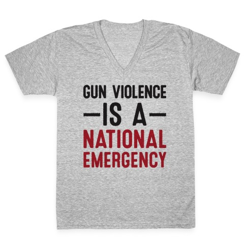 Gun Violence is a National Emergency V-Neck Tee Shirt