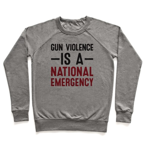 Gun Violence is a National Emergency Pullover