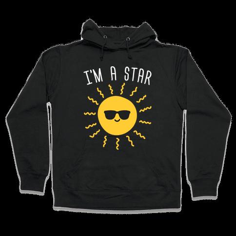 I'm A Star (Sun) Hooded Sweatshirt