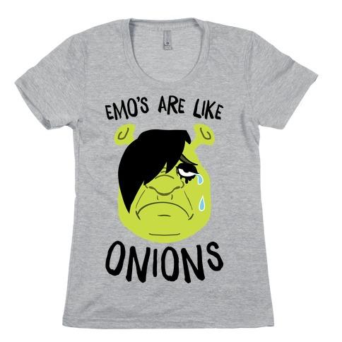 Emos Are Like Onions Womens T-Shirt