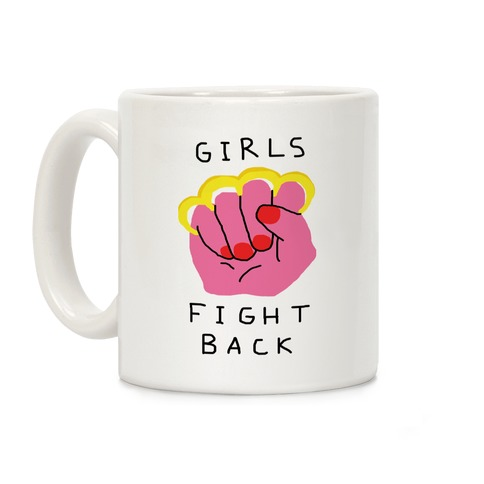 Girls Fight Back Coffee Mug
