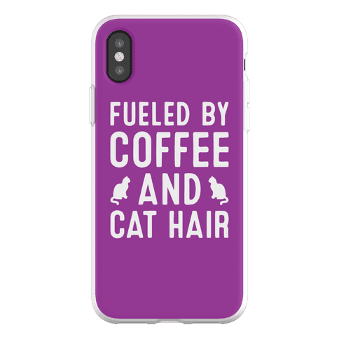 Fueled By Coffee And Cat Hair Phone Flexi-Case