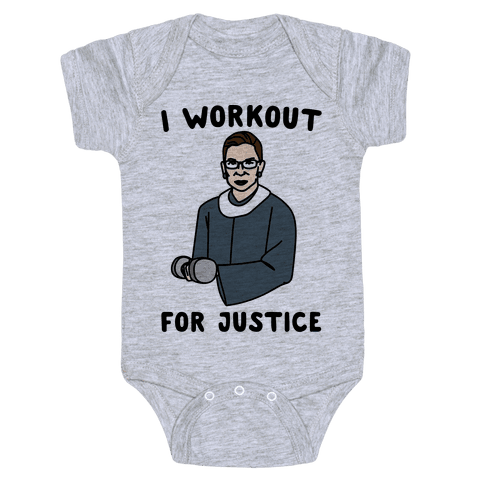 I Workout For Justice RBG Parody Baby Onesy