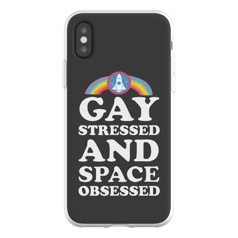 Gay Stressed And Space Obsessed Phone Flexi-Case