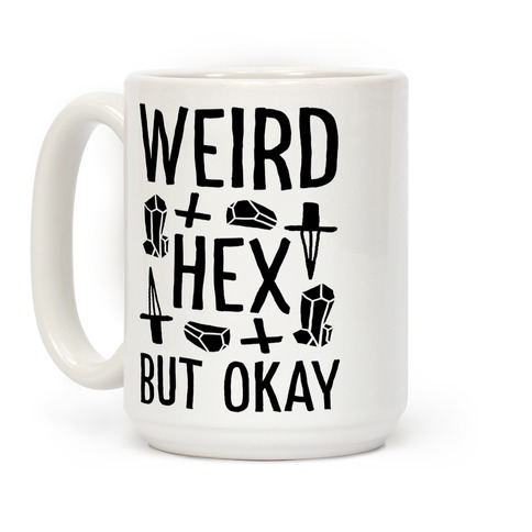 Weird Hex But Okay Coffee Mug
