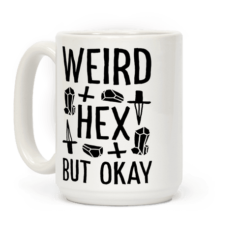 Weird Hex But Okay Coffee Mug