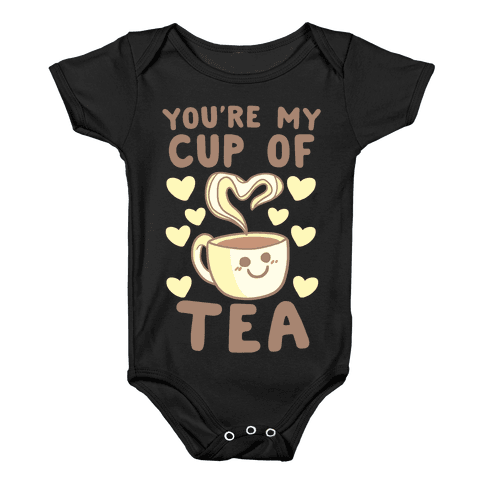 You're My Cup of Tea Baby Onesy