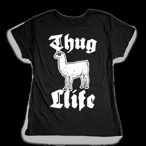 Thug Llife (llama) Womens T-Shirt