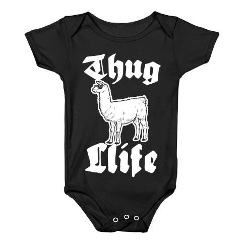 Thug Llife (llama) Baby Onesy
