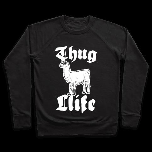 Thug Llife (llama) Pullover