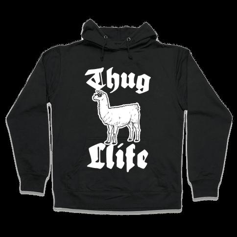Thug Llife (llama) Hooded Sweatshirt