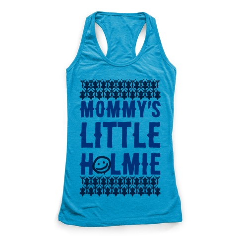 Mommy's Little Holmie Racerback Tank Top