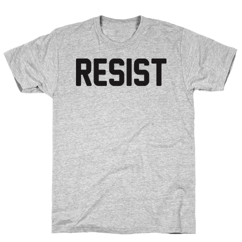 Resist Mens T-Shirt