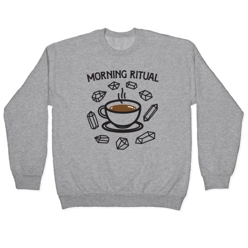 Morning Ritual Coffee and Crystals Pullover