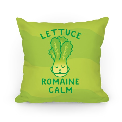 Lettuce Romaine Calm Pillow