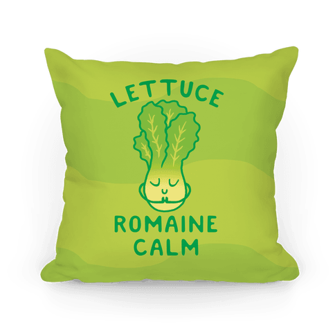 Lettuce Romaine Calm