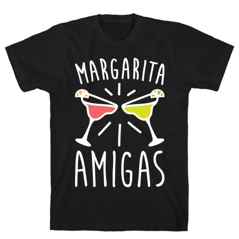 Margarita Amigas T-Shirt