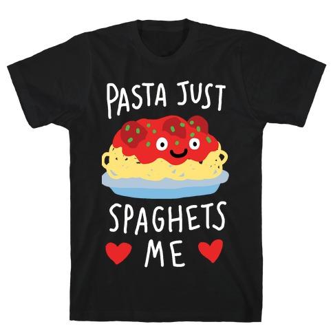 Pasta Just Spaghets Me T-Shirt