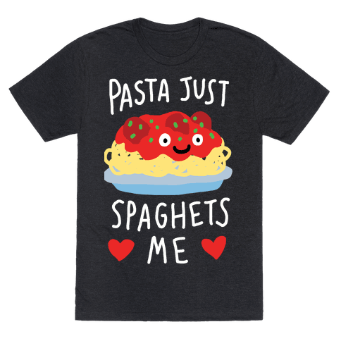Pasta Just Spaghets Me Mens T-Shirt