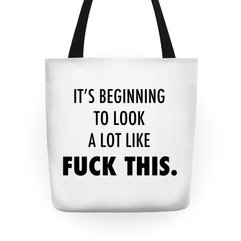 It's Beginning to Look a Lot Like F*** This Tote