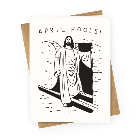 April Fools Jesus Greeting Card