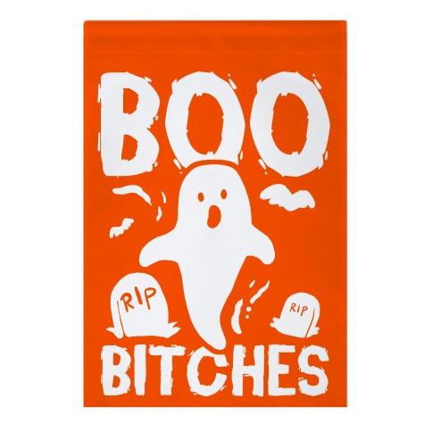 Boo Bitches Garden Flag