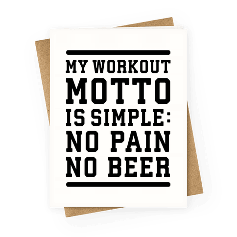 No Pain No Beer Greeting Card