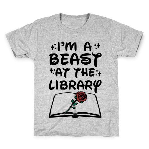 I'm A Beast At The Library Parody Kids T-Shirt