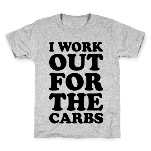 I Workout For The Carbs Kids T-Shirt