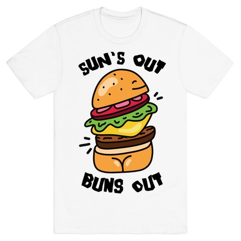 Sun's Out Buns Out (Burger Booty) T-Shirt