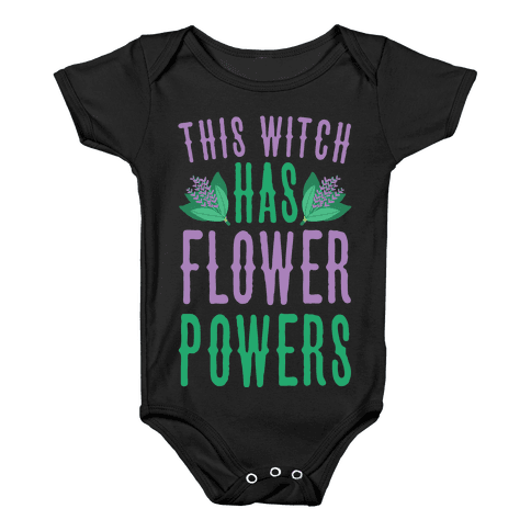 This Witch Has Flower Powers Baby Onesy